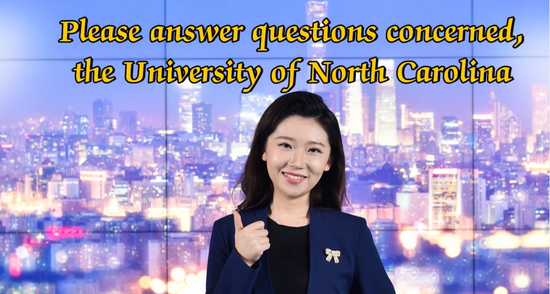 BingjieTime:Please answer questions concerned, University of North Carolina