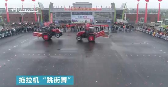农民丰收节:拖拉机仪仗队、拖拉机跳街舞了解下
