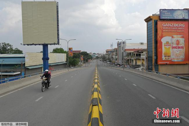 """柬埔寨首都金边""""封城"""" 街头行人稀少"""