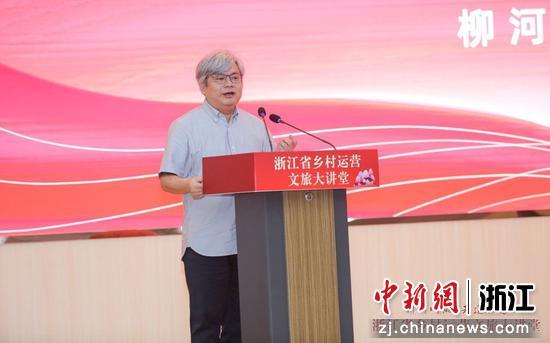 浙江省文▲化和旅游厅一级巡视员柳河。  姜斌 摄